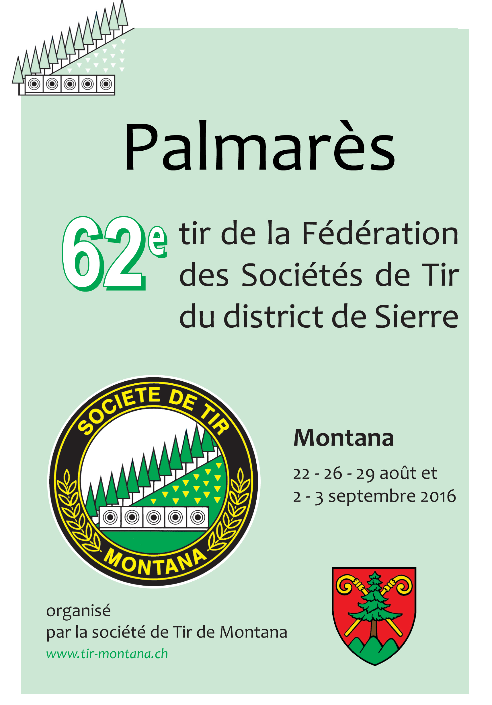Titre Palmarès du tir du district de Sierre 2016 à Montana